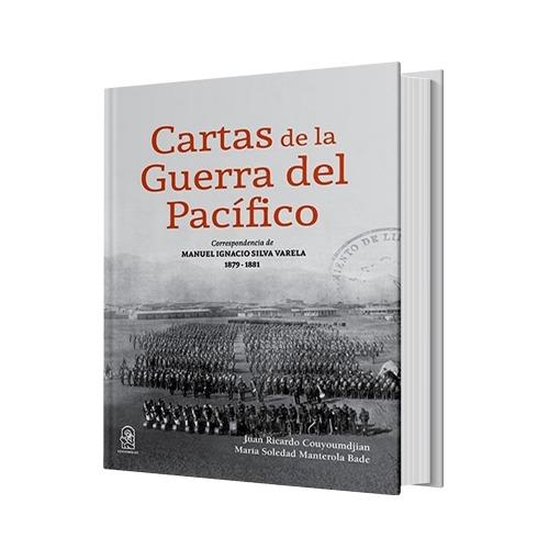 CARTAS DE LA GUERRA DEL PACÍFICO - Libros - Historia - Club de Lectores